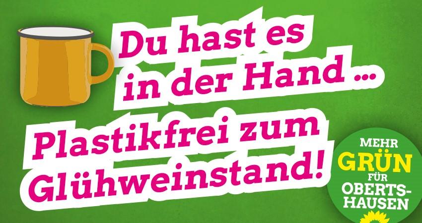 """""""Du hast es in der Hand: Plastikfrei zum Glühweinstand"""""""